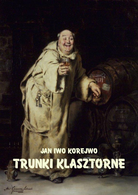 Trunki klasztorne - Ebook (Książka na Kindle) do pobrania w formacie MOBI
