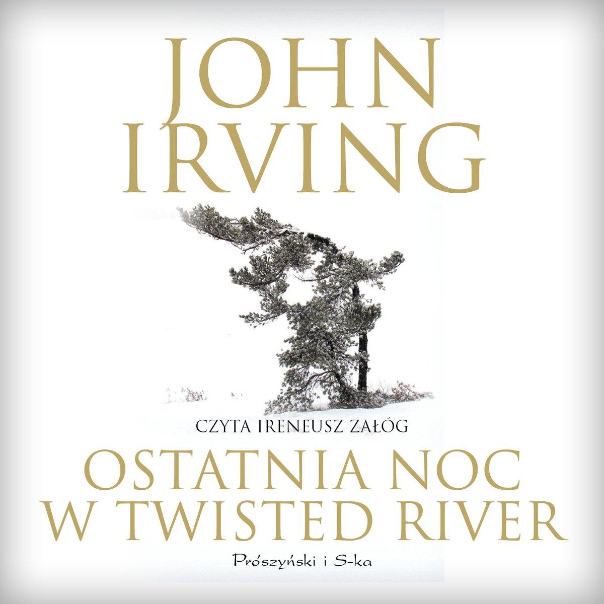 Ostatnia noc w Twisted River - Audiobook (Książka audio MP3) do pobrania w całości w archiwum ZIP