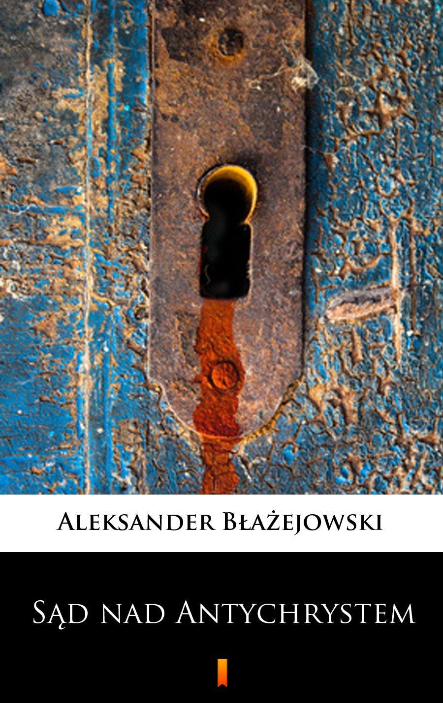 Sąd nad Antychrystem - Ebook (Książka EPUB) do pobrania w formacie EPUB