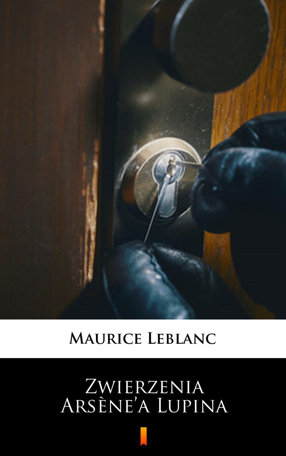 Zwierzenia Arsène'a Lupina - Ebook (Książka na Kindle) do pobrania w formacie MOBI