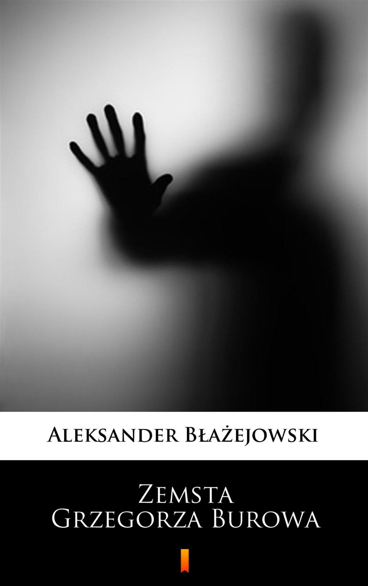 Zemsta Grzegorza Burowa - Ebook (Książka EPUB) do pobrania w formacie EPUB