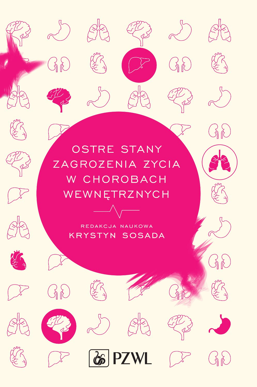 Ostre stany zagrożenia życia w chorobach wewnętrznych - Ebook (Książka na Kindle) do pobrania w formacie MOBI