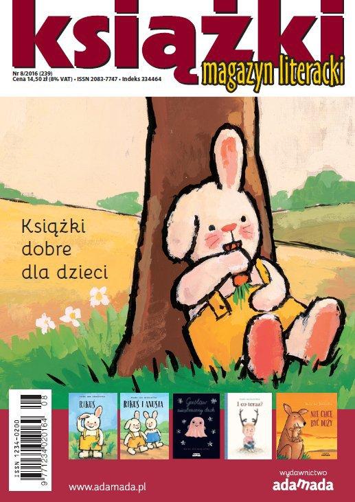 Magazyn Literacki KSIĄŻKI 8/2016 - Ebook (Książka PDF) do pobrania w formacie PDF
