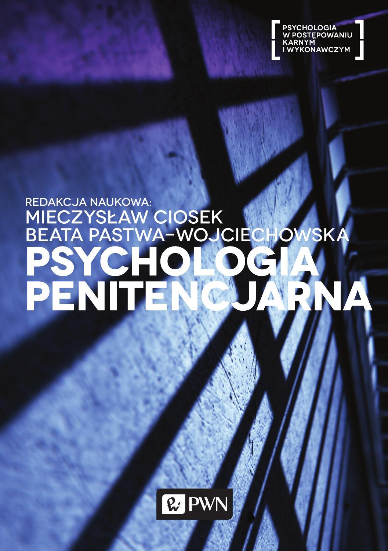 Psychologia penitencjarna - Ebook (Książka EPUB) do pobrania w formacie EPUB