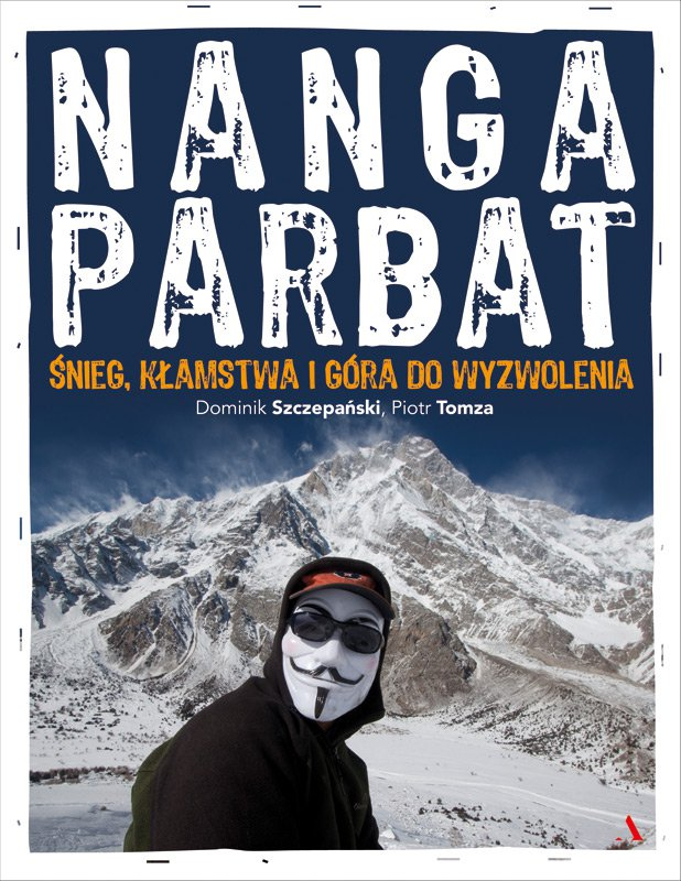 Nanga Parbat. Śnieg, kłamstwa i góra do wyzwolenia - Ebook (Książka EPUB) do pobrania w formacie EPUB