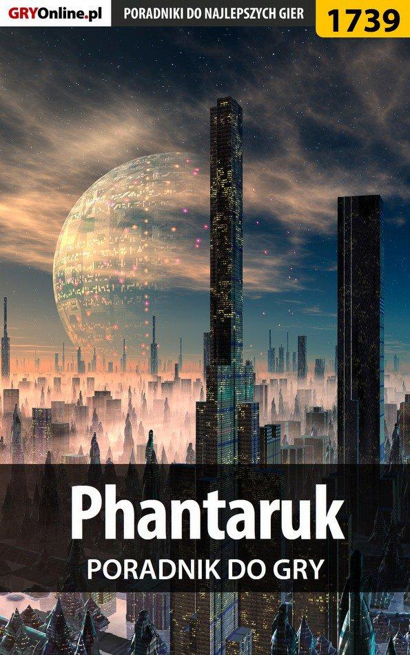 Phantaruk - poradnik do gry - Ebook (Książka EPUB) do pobrania w formacie EPUB