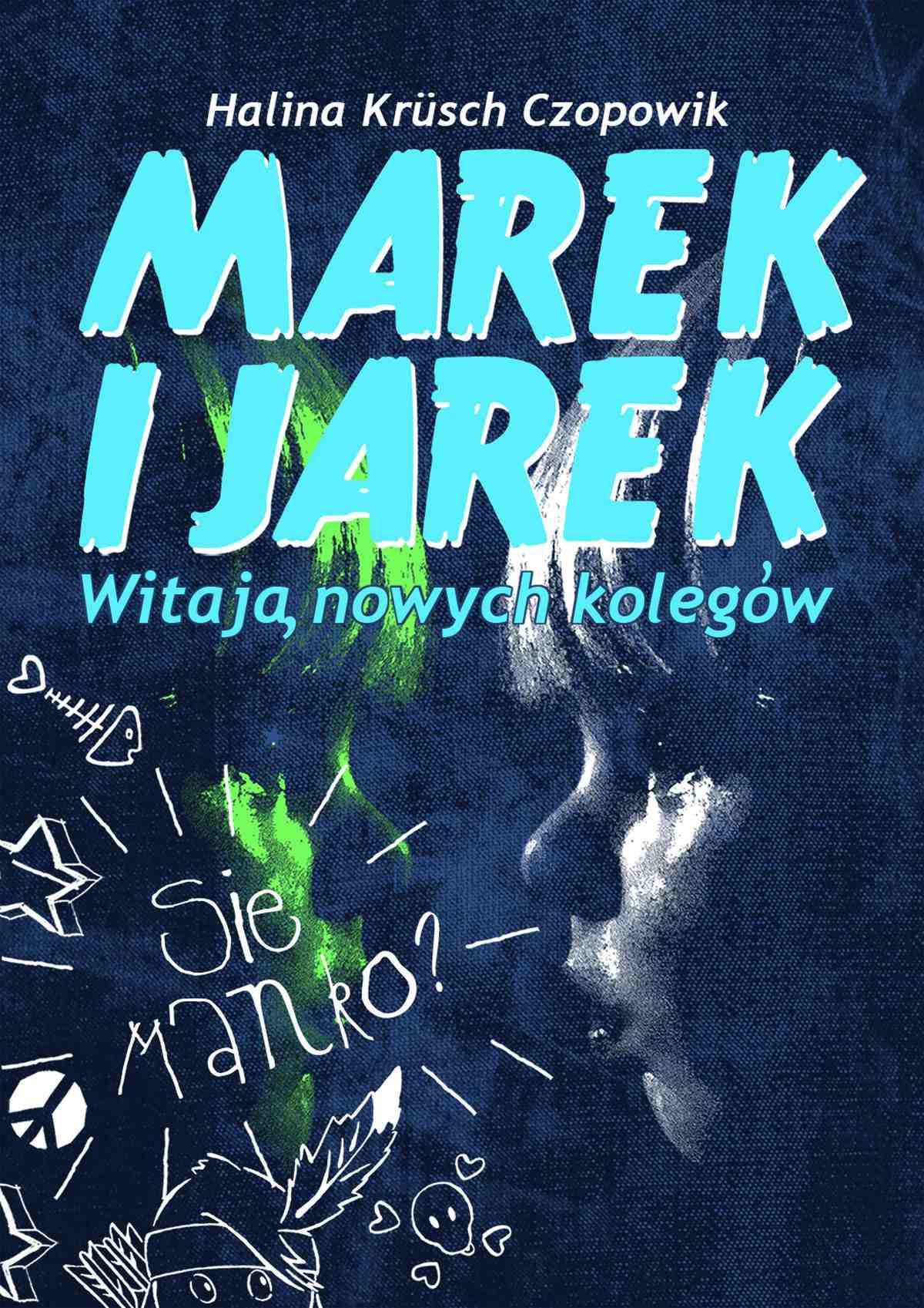 Marek i Jarek witają nowych kolegów - Ebook (Książka PDF) do pobrania w formacie PDF
