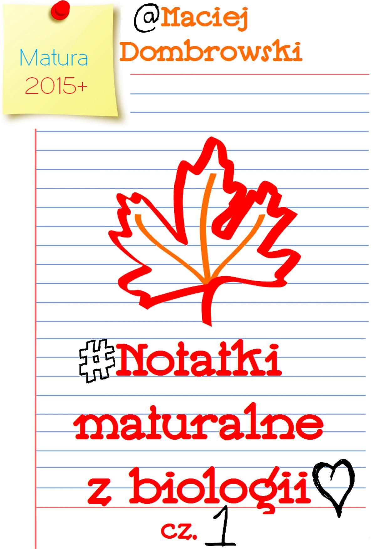 Notatki maturalne z biologii - Ebook (Książka PDF) do pobrania w formacie PDF