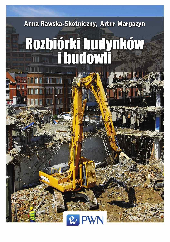 Rozbiórki budynków i budowli - Ebook (Książka EPUB) do pobrania w formacie EPUB