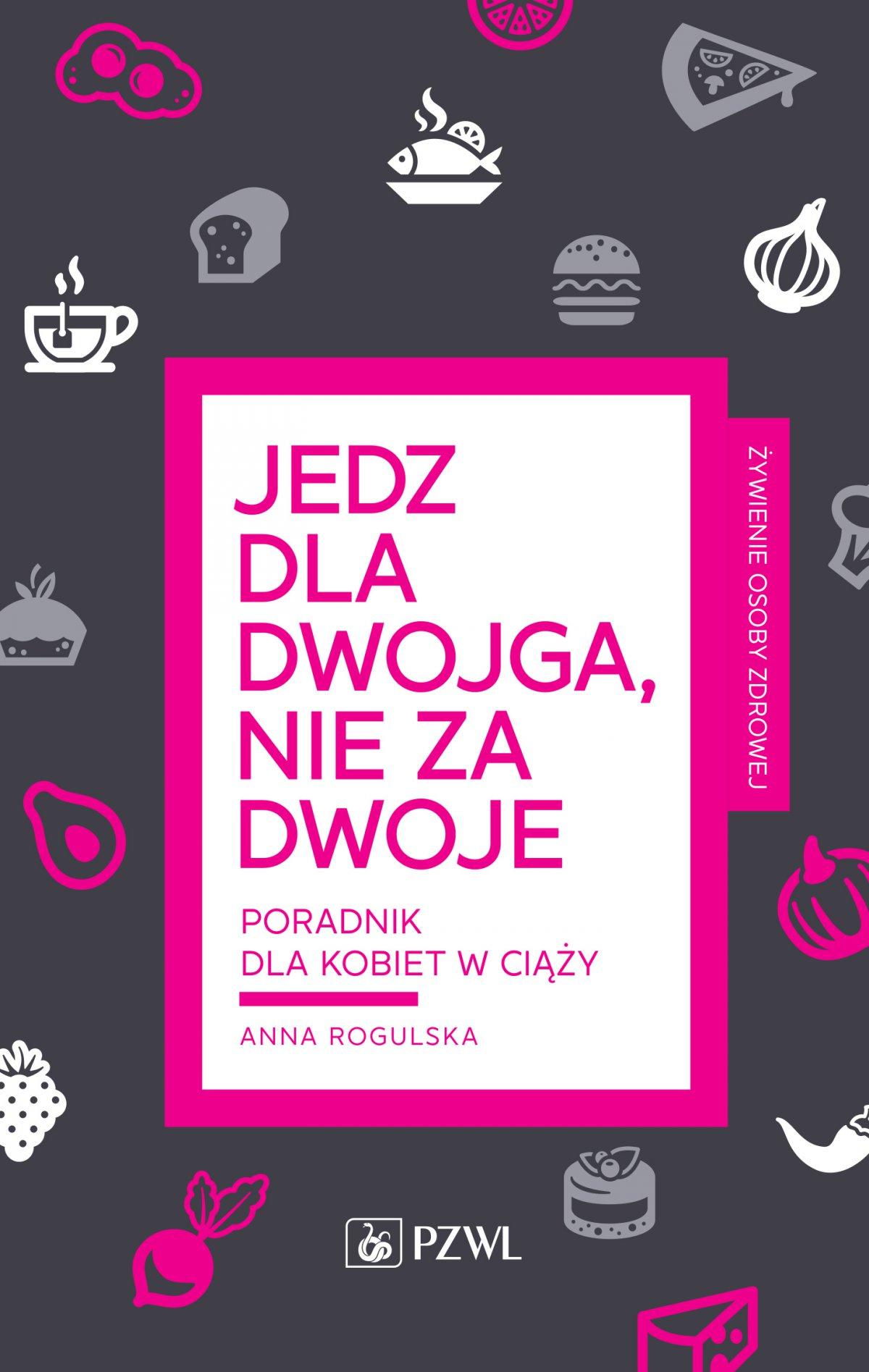 Jedz dla dwojga, nie za dwoje - Ebook (Książka na Kindle) do pobrania w formacie MOBI