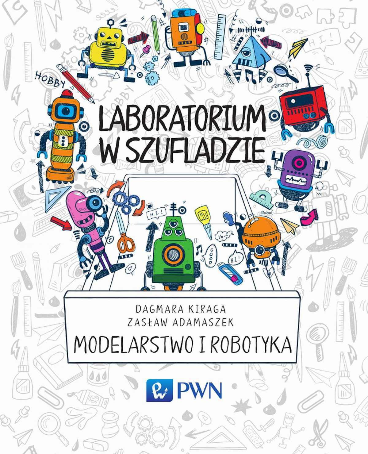 Laboratorium w szufladzie Modelarstwo i robotyka - Ebook (Książka EPUB) do pobrania w formacie EPUB