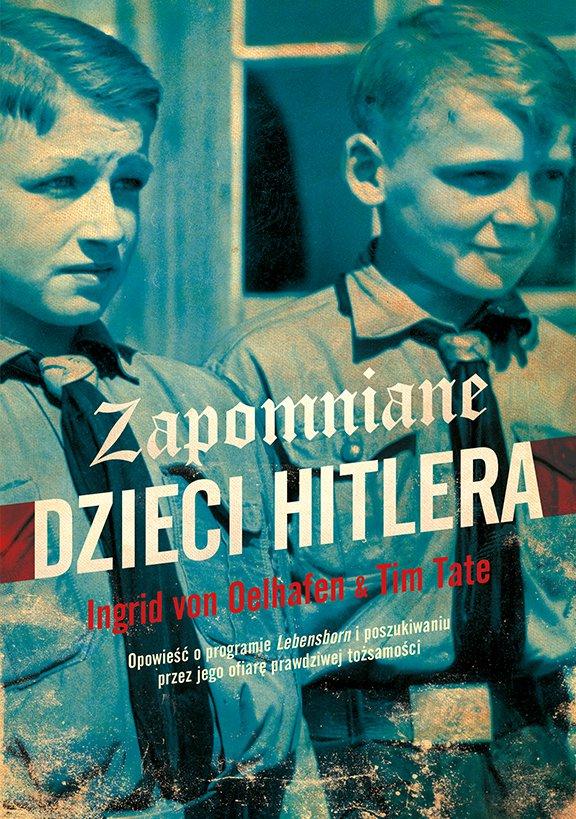 Zapomniane dzieci Hitlera - Ebook (Książka EPUB) do pobrania w formacie EPUB
