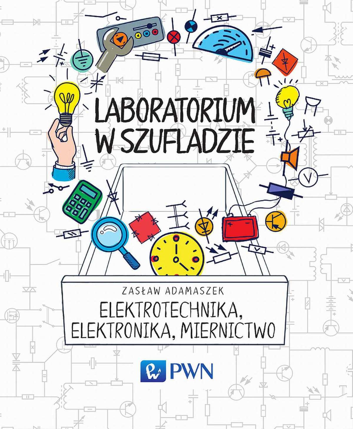 Laboratorium w szufladzie Elektrotechnika, elektronika, miernictwo - Ebook (Książka EPUB) do pobrania w formacie EPUB