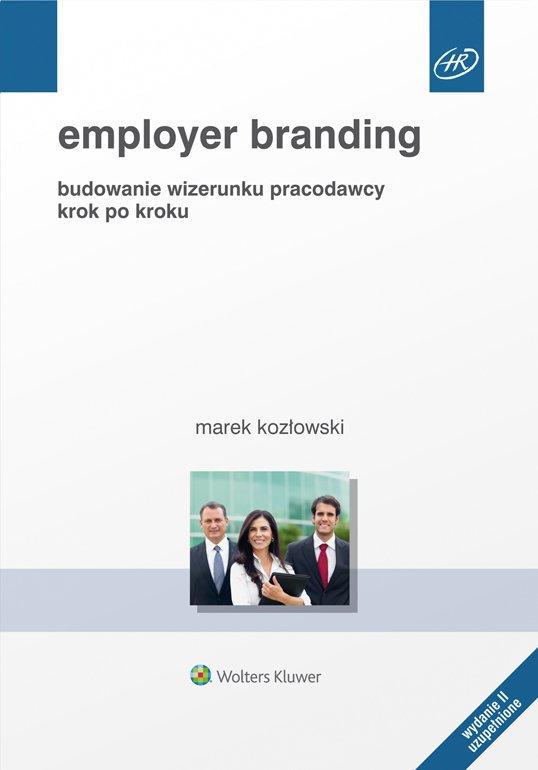 Employer branding. Budowanie wizerunku pracodawcy krok po kroku - Ebook (Książka EPUB) do pobrania w formacie EPUB