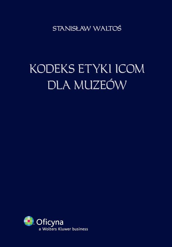 Kodeks etyki ICOM dla muzeów [EBOOK PDF] - Ebook (Książka PDF) do pobrania w formacie PDF