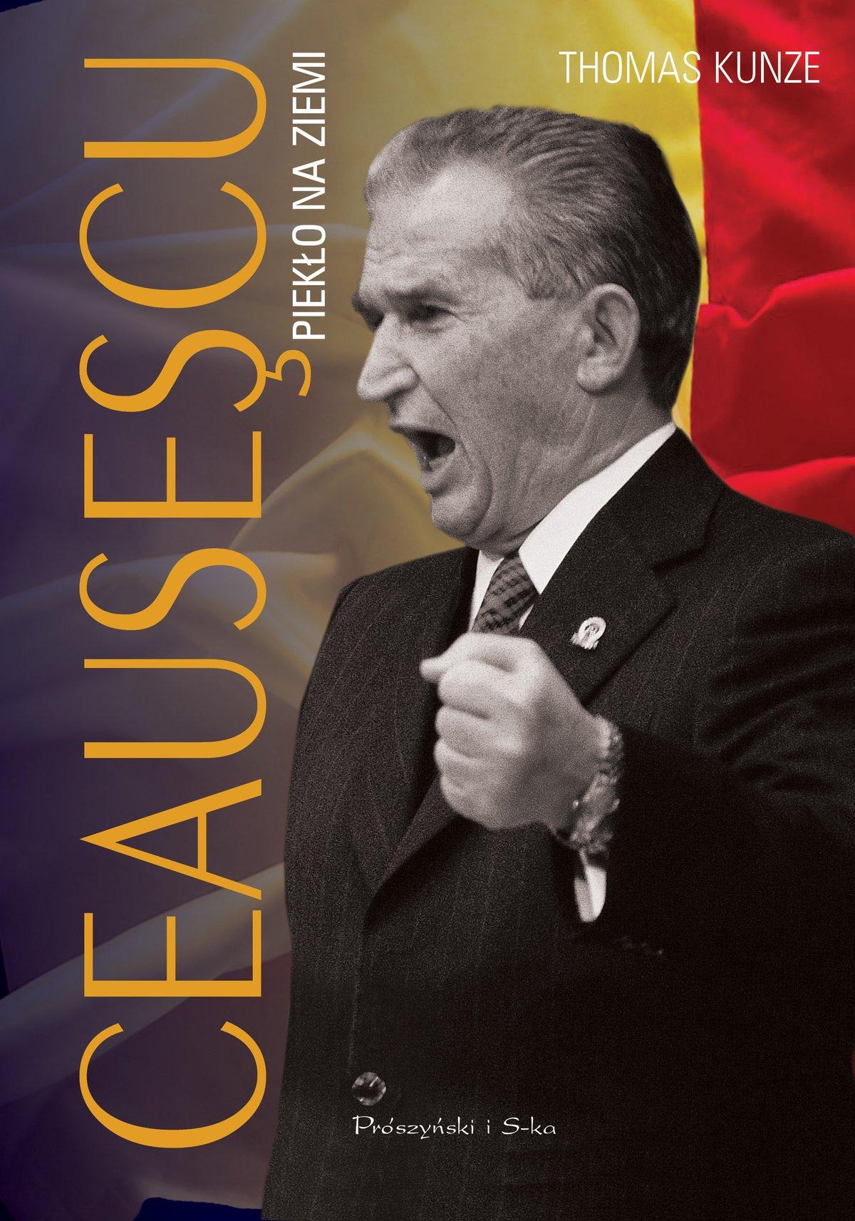 Ceausescu. Piekło na ziemi - Ebook (Książka na Kindle) do pobrania w formacie MOBI