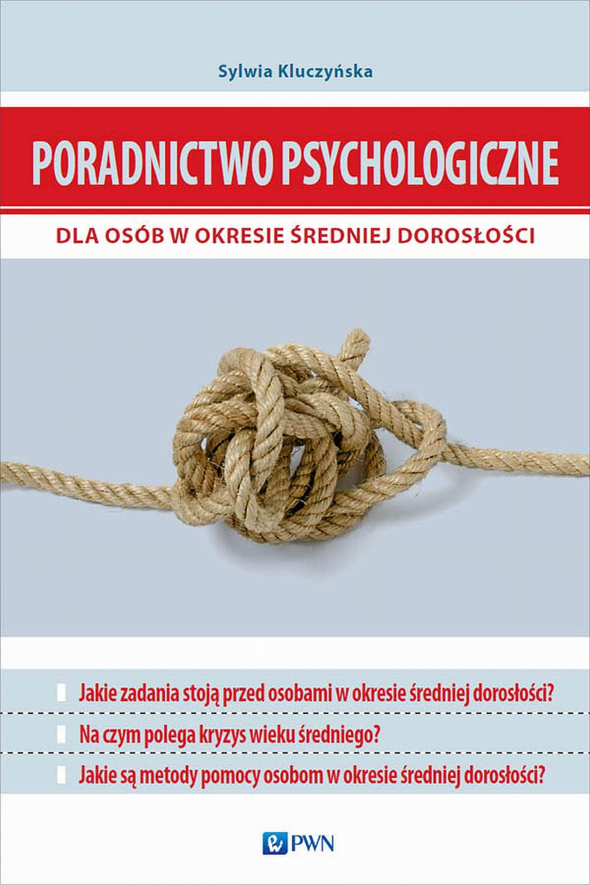 Poradnictwo psychologiczne dla osób w okresie średniej dorosłości - Ebook (Książka na Kindle) do pobrania w formacie MOBI