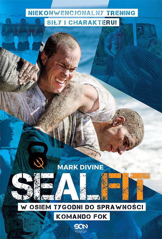 SEALFIT. W osiem tygodni do sprawności Komando Fok - Ebook (Książka na Kindle) do pobrania w formacie MOBI