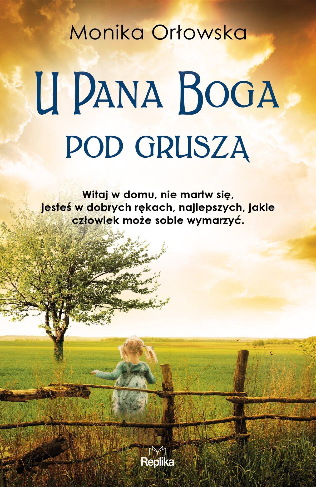 U Pana Boga pod gruszą - Ebook (Książka EPUB) do pobrania w formacie EPUB
