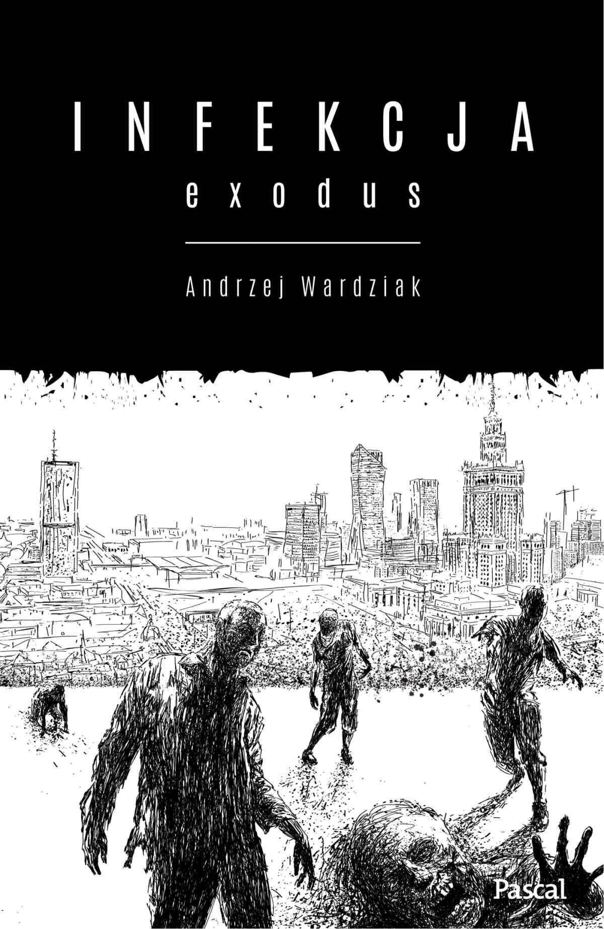 Infekcja. Exodus - Ebook (Książka EPUB) do pobrania w formacie EPUB