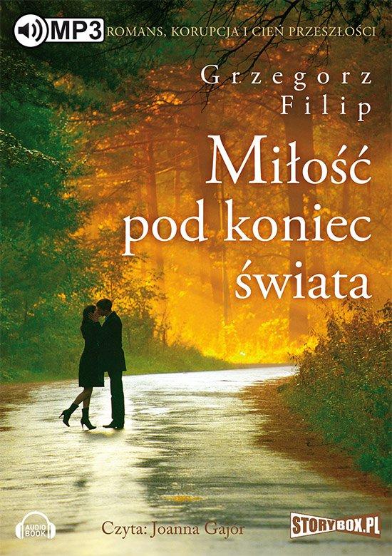Miłość pod koniec świata - Audiobook (Książka audio MP3) do pobrania w całości w archiwum ZIP