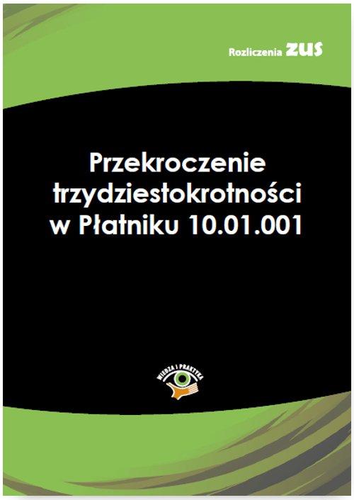 Przekroczenie trzydziestokrotności w Płatniku 10.01.001 - Ebook (Książka PDF) do pobrania w formacie PDF