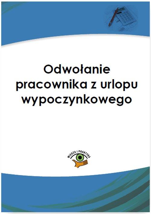 Odwołanie pracownika z urlopu wypoczynkowego - Ebook (Książka PDF) do pobrania w formacie PDF