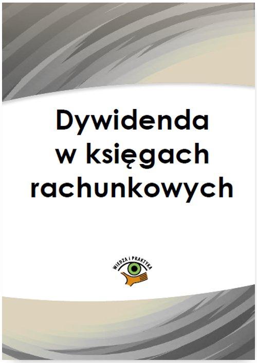 Dywidenda w księgach rachunkowych - Ebook (Książka PDF) do pobrania w formacie PDF