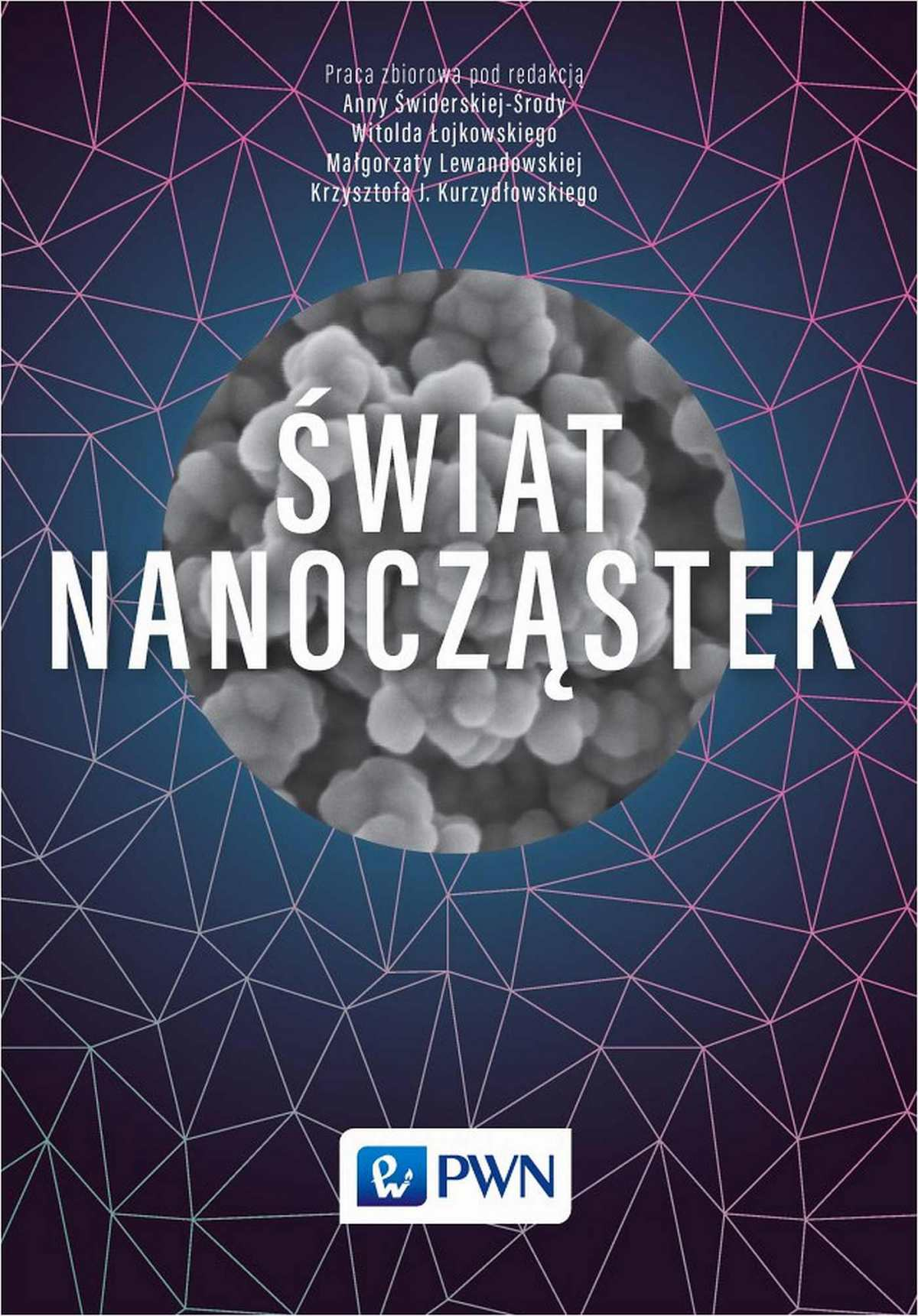 Świat nanocząstek - Ebook (Książka na Kindle) do pobrania w formacie MOBI