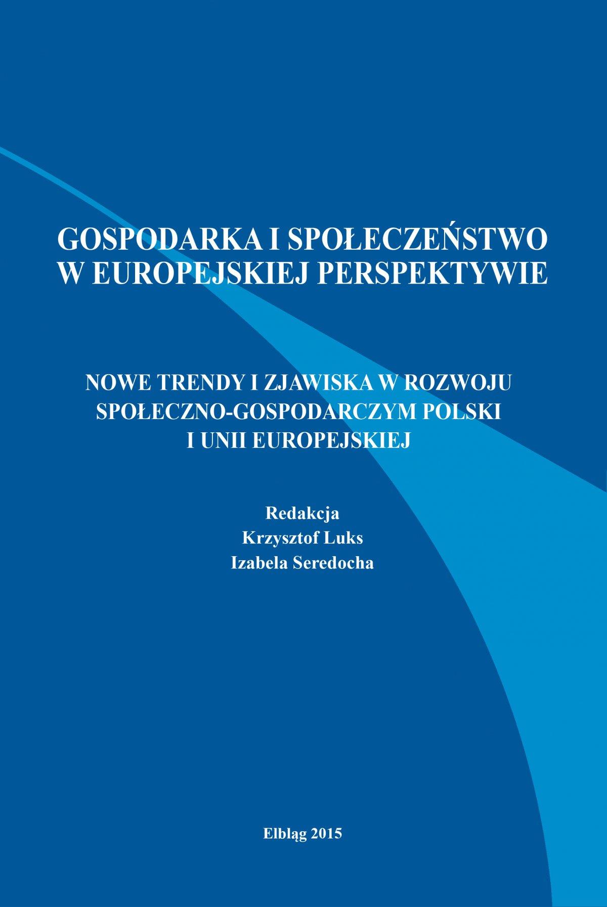 Nowe trendy i zjawiska w rozwoju społeczno-gospodarczym Polski i Unii Europejskiej - Ebook (Książka PDF) do pobrania w formacie PDF