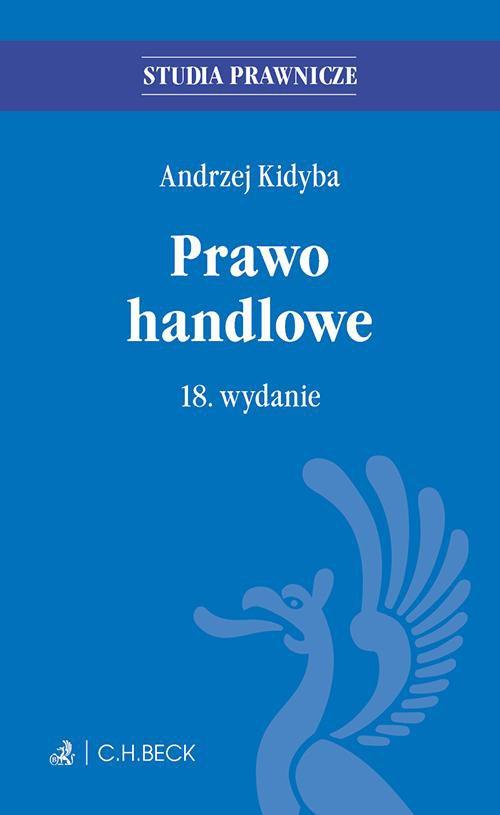 Prawo handlowe. Wydanie 18 - Ebook (Książka PDF) do pobrania w formacie PDF