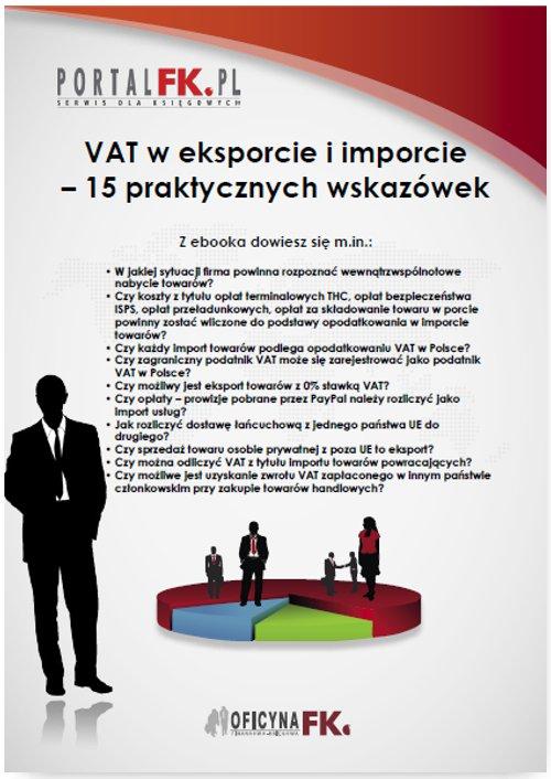 VAT w eksporcie i imporcie – 15 praktycznych wskazówek - Ebook (Książka PDF) do pobrania w formacie PDF