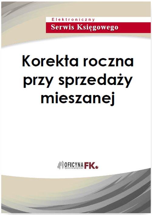 Korekta roczna przy sprzedaży mieszanej - Ebook (Książka PDF) do pobrania w formacie PDF