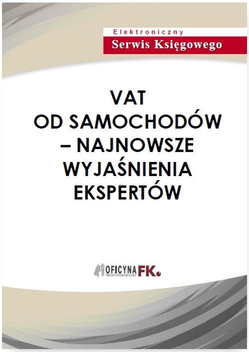 VAT od samochodów - najnowsze wyjaśnienia ekspertów - Ebook (Książka PDF) do pobrania w formacie PDF