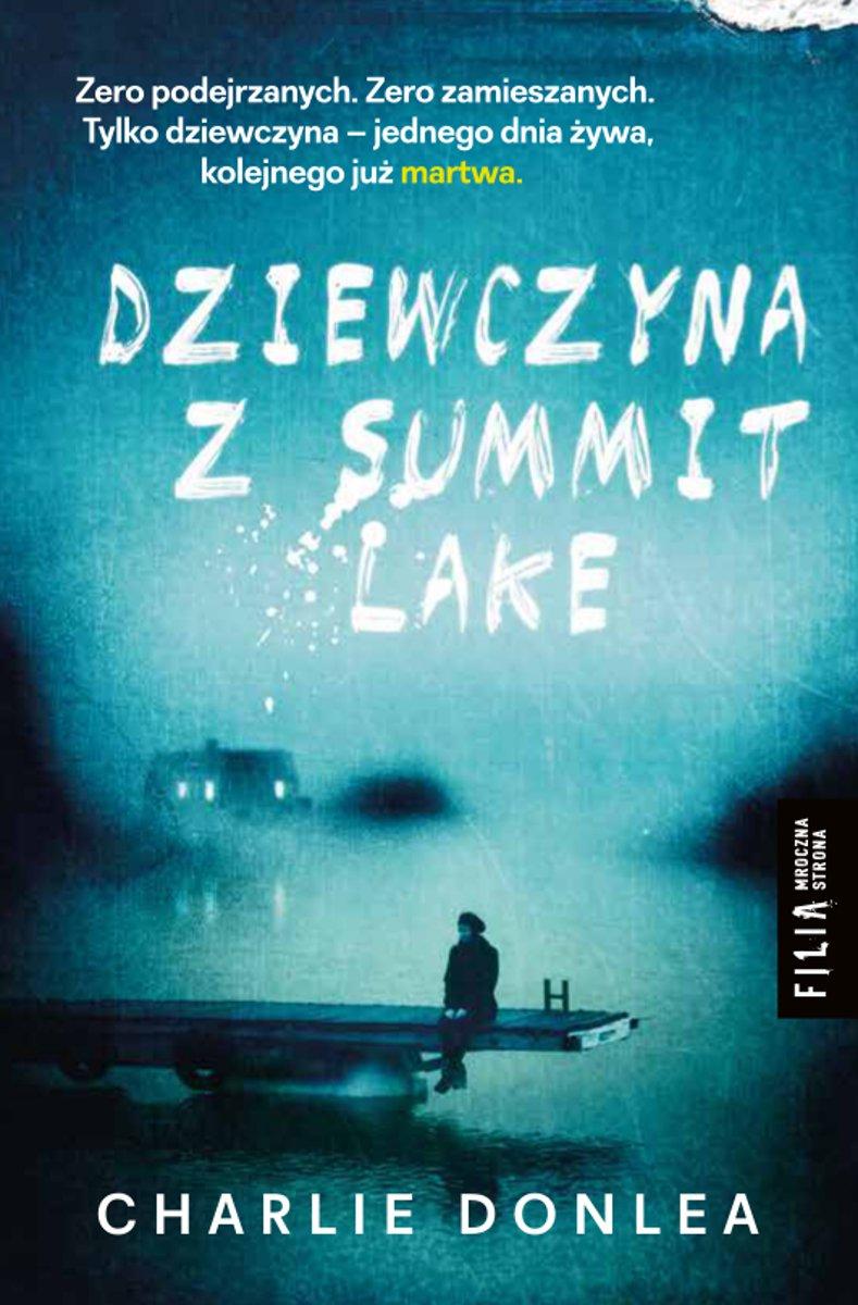 Dziewczyna z Summit Lake - Ebook (Książka EPUB) do pobrania w formacie EPUB