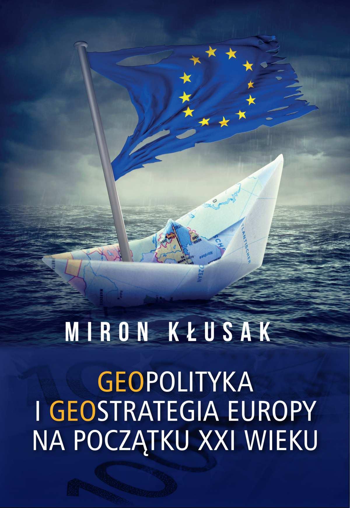 Geopolityka i geostrategia Europy na początku XXI wieku - Ebook (Książka PDF) do pobrania w formacie PDF