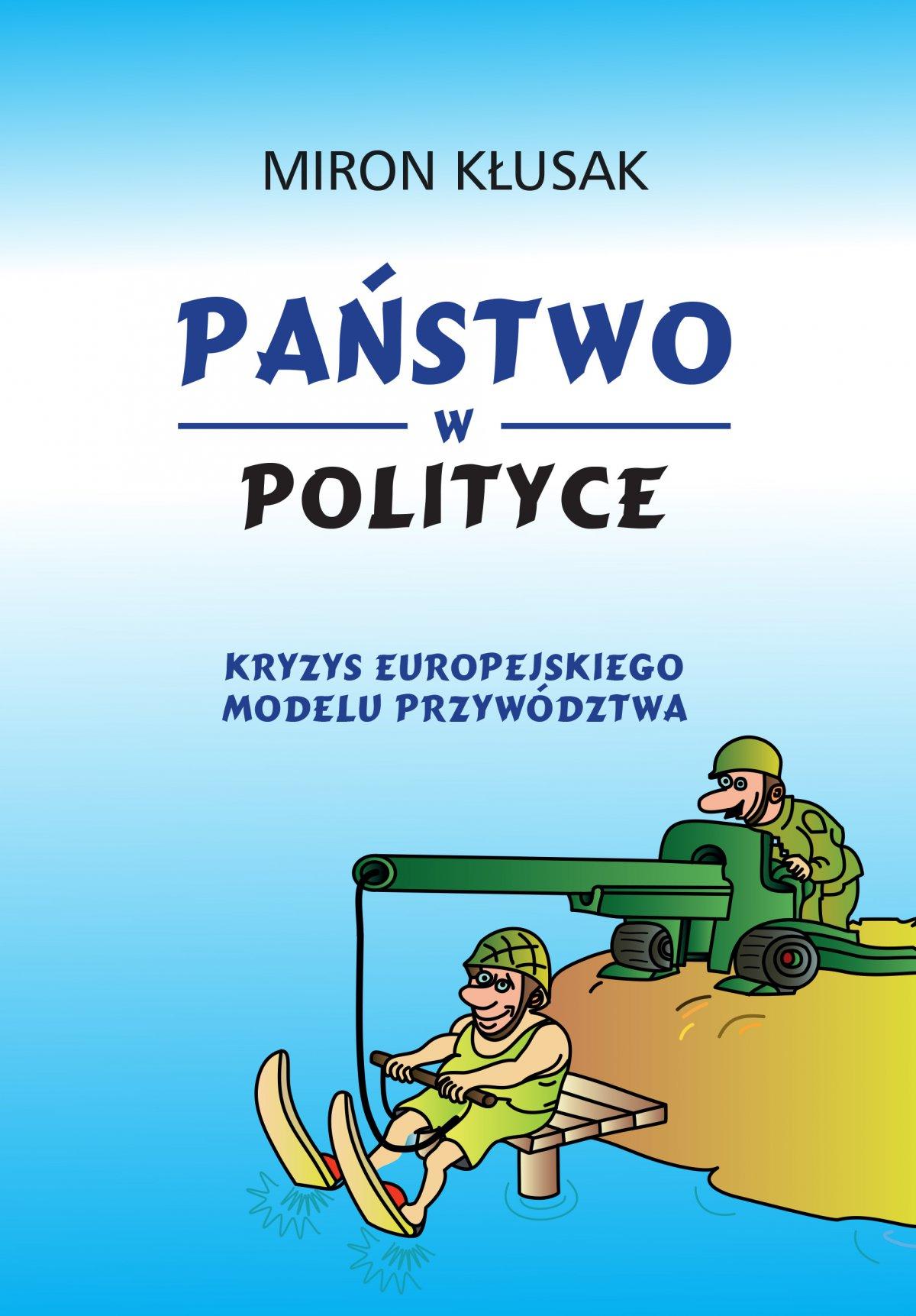Państwo w polityce - Ebook (Książka EPUB) do pobrania w formacie EPUB