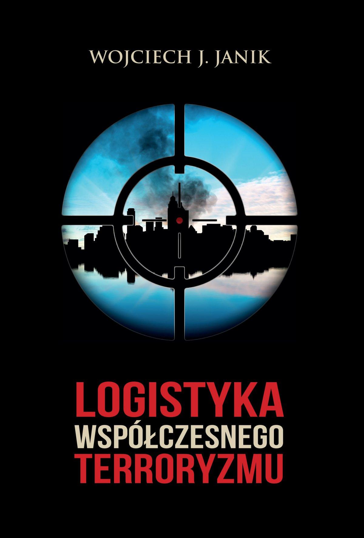 Logistyka współczesnego terroryzmu - Ebook (Książka na Kindle) do pobrania w formacie MOBI