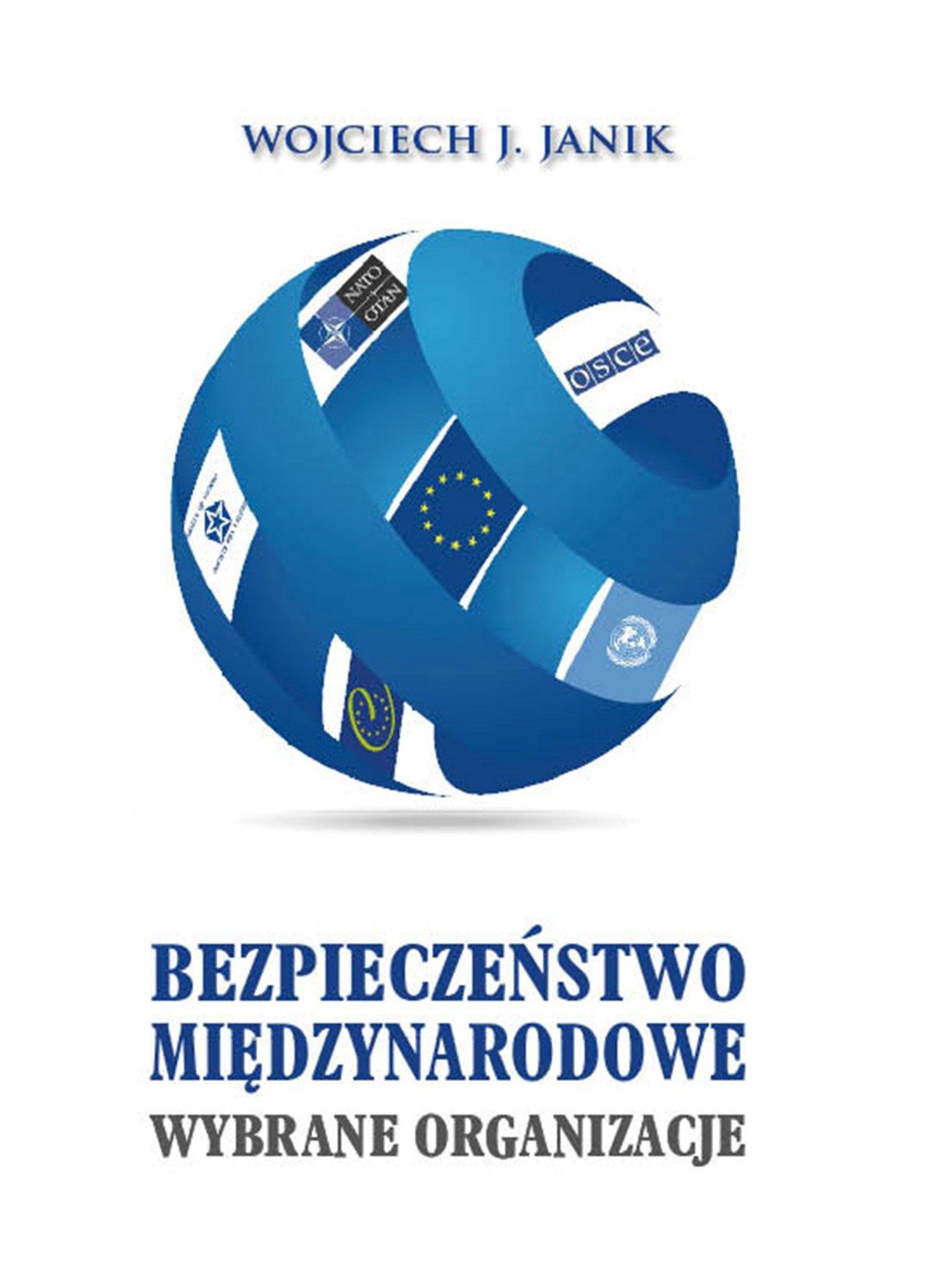 Bezpieczeństwo międzynarodowe. Wybrane organizacje - Ebook (Książka PDF) do pobrania w formacie PDF