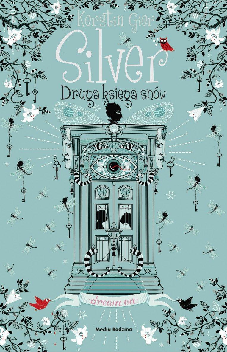 Silver. Druga księga snów - Ebook (Książka na Kindle) do pobrania w formacie MOBI