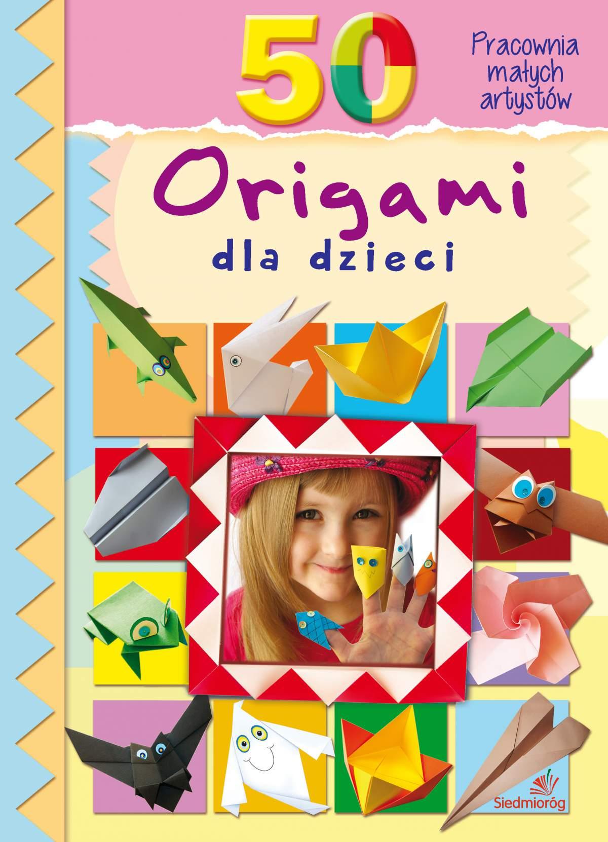 50 origami dla dzieci - Ebook (Książka PDF) do pobrania w formacie PDF