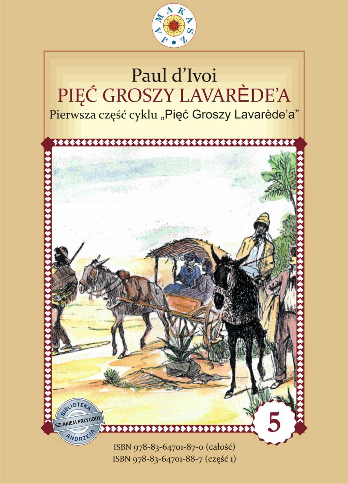 """Pięć groszy Lavarède'a. Cykl """"Pięć Groszy Lavarede'a"""" część I - Ebook (Książka PDF) do pobrania w formacie PDF"""
