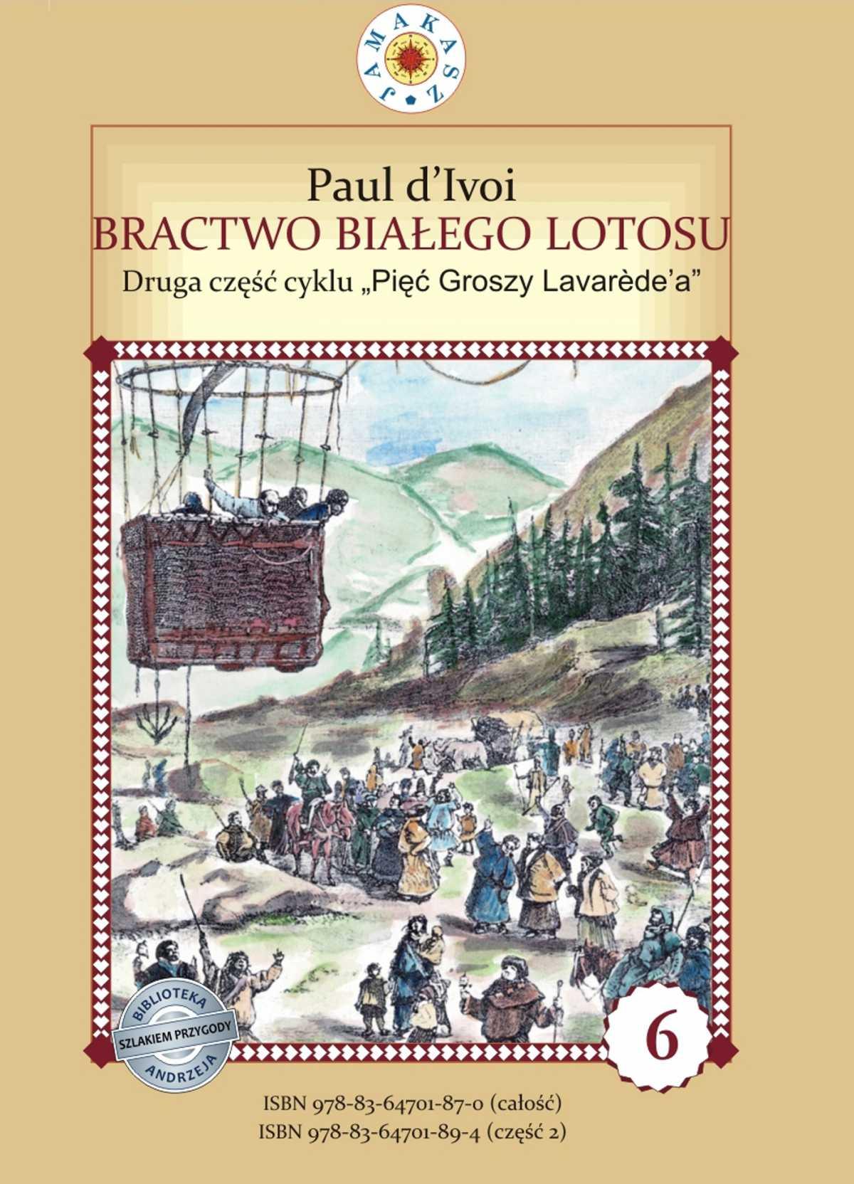 """Bractwo Białego Lotosu. Cykl """"Pięć Groszy Lavarede'a"""" część II - Ebook (Książka PDF) do pobrania w formacie PDF"""