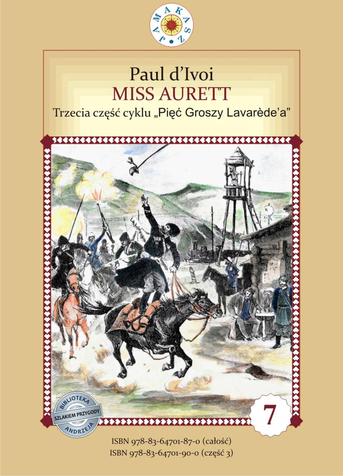 """Miss Aurett. Cykl """"Pięć Groszy Lavarede'a"""" część III - Ebook (Książka PDF) do pobrania w formacie PDF"""