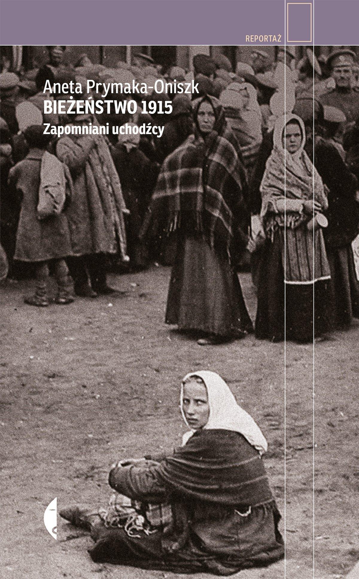 Bieżeństwo 1915 - Ebook (Książka EPUB) do pobrania w formacie EPUB