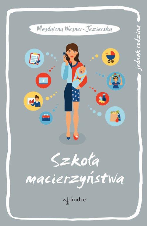 Szkoła macierzyństwa - Ebook (Książka PDF) do pobrania w formacie PDF