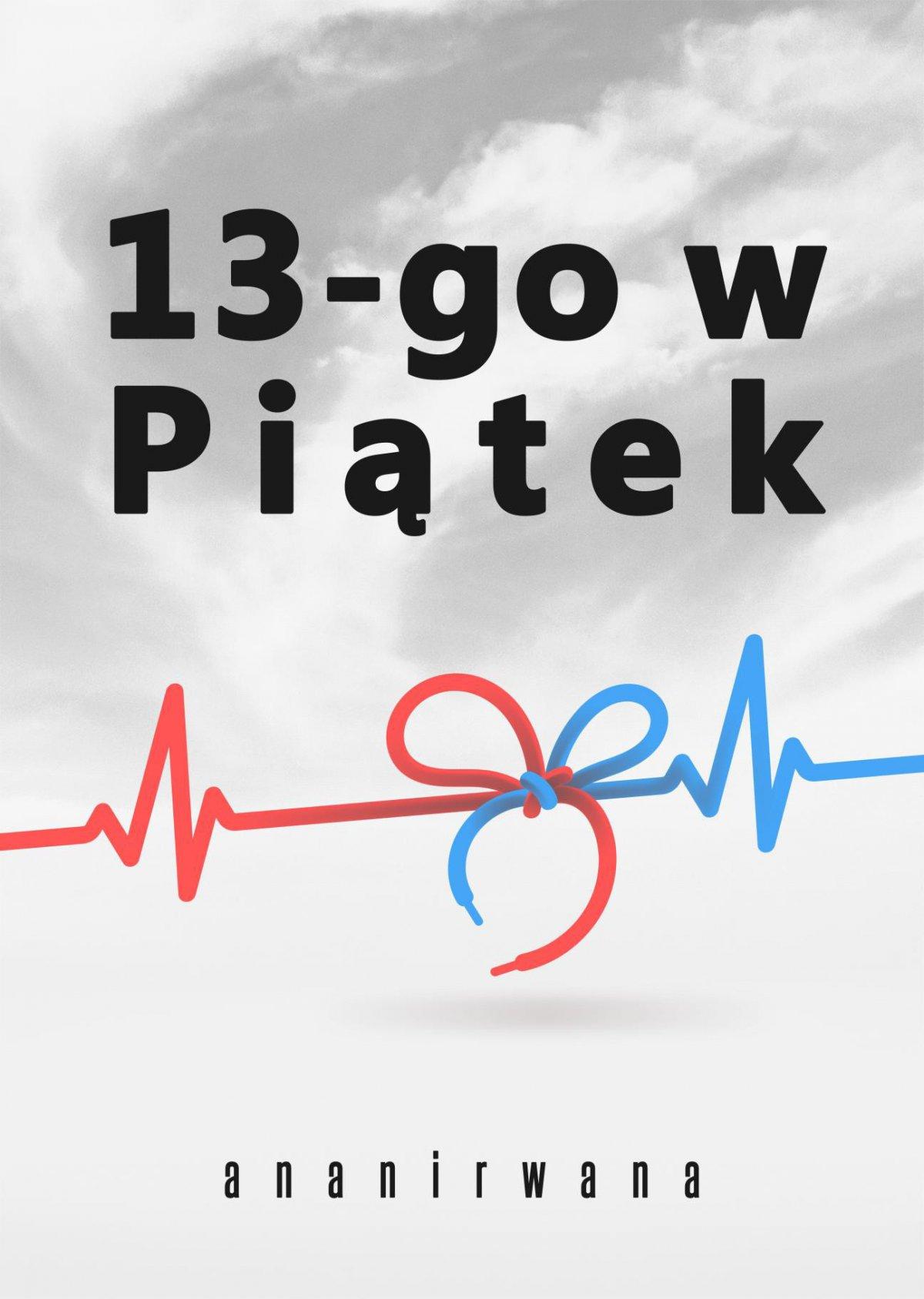 13-go w Piątek - Ebook (Książka EPUB) do pobrania w formacie EPUB