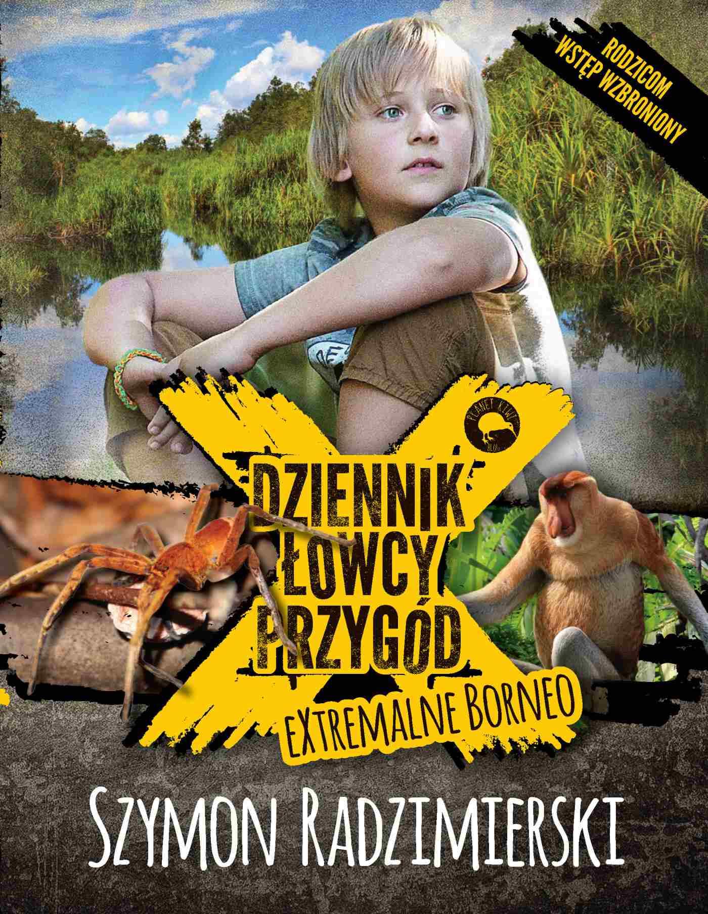 Dziennik łowcy przygód. eXtrmalne Borneo - Ebook (Książka na Kindle) do pobrania w formacie MOBI