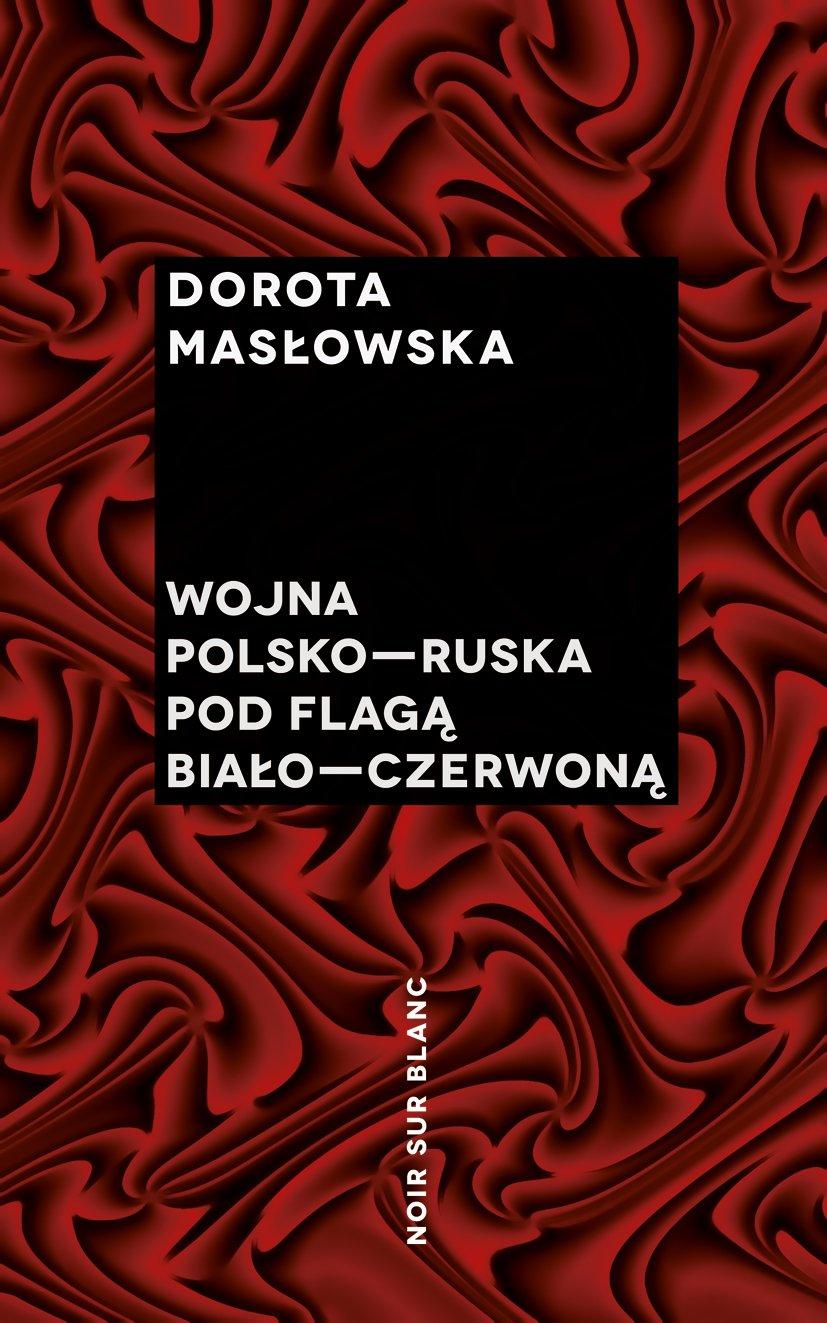 Wojna polsko-ruska pod flagą biało-czerwoną - Ebook (Książka EPUB) do pobrania w formacie EPUB