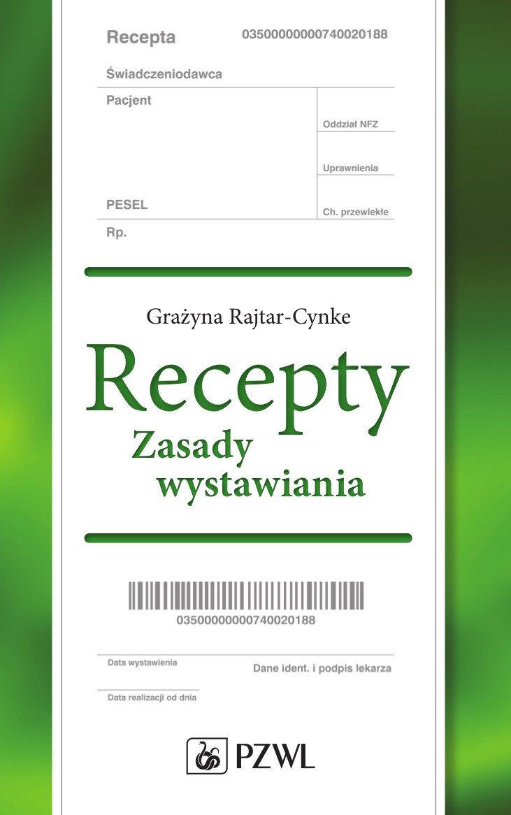 Recepty. Zasady wystawiania - Ebook (Książka EPUB) do pobrania w formacie EPUB